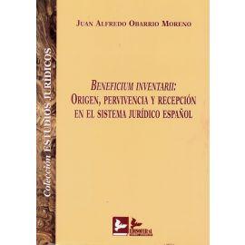 Beneficium Inventarii: Origen, Pervivencia y Recepción en el Sistema Jurídico Español.
