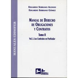 Manual de Derecho de Obligaciones y Contratos. Tomo II/II Los Contratos en Particular.