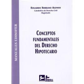 Conceptos Fundamentales del Derecho Hipotecario Revisada y Ampliada