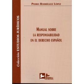 Manual sobre la Responsabilidad en el Derecho Español.