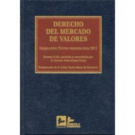 Derecho del Mercado de Valores 2011 Legislación: Textos Vigentes Julio