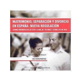 Matrimonio, Separación y Divorcio en España: Nueva Regulació
