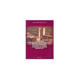 Protección del Patrimonio Histórico Artístico Inmobiliario de Castilla-La Mancha a Través de las Técnicas Urbanísticas.
