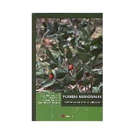 Plantas Medicinales. Una Introducción a su Estudio en Castilla-la Mancha.