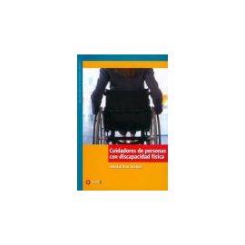 Cuidadores de Personas con Discapacidad Física.
