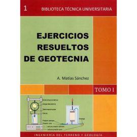 Ejercicios Resueltos de Geotecnia. Tomo I