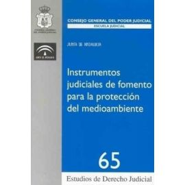 Instrumentos Judiciales de Fomento para la Protección del Medioambiente.