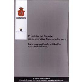 Principios del Derecho Administrativo Sancionador. 2 Tomos. Impugnación de la Filiación Matrimonial. Vol II.