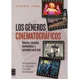 Los Géneros Cinematrográficos. Géneros, Escuelas, Movimientos y Corrientes en el Cine