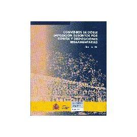 Convenios de Doble Imposición Suscritos por España y Disposiciones Reglamentarias.( Edición de bolsillo).