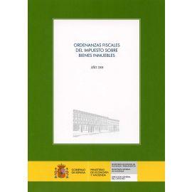 Ordenanzas Fiscales del Impuesto sobre Bienes Inmuebles. 2008.
