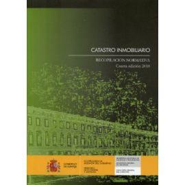 Catastro Inmobiliario. Recopilación Normativa 4ª Ed. Incluye Separata Nº 1 Enero 2011 e Incluye Separata Nº 2 (Marzo 2011)
