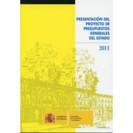 Presentación del Proyecto de Presupuestos Generales del Estado. 2011
