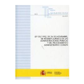 Ley 30/1992, de 26 de Noviembre, de Régimen Jurídico de las Administraciones Públicas y del Procedimiento Administrativo Común. Separata Nº 2