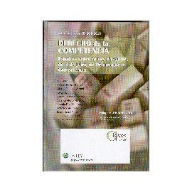 Derecho de la Competencia. Estudios sobre la Ley 15/2007, de 3 de Julio, de Defensa de la Competencia.