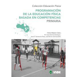 Programación de la Educación Física basada en competencias. Primaria 5º