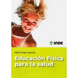 Educación Física para la salud.  Bases teóricas y aplicación de un planteamiento integral y cualitativo del movimiento