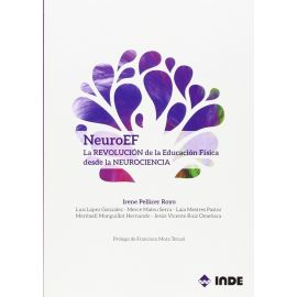 NeuroEF. La revolución de la Educación Física desde la Neurociencia