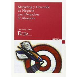 Marketing y desarrollo de negocio para despachos de abogados