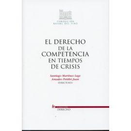 Derecho de la Competencia en Tiempos de Crisis, El.