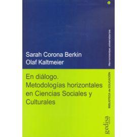En Diálogo. Metodologías Horizontales en Ciencias Sociales y Culturales.