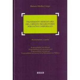 Transmisión Hereditaria del Crédito Resarcitorio por Daños Corporales. Reconocimiento y Cuantía.