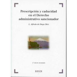 Prescripción y Caducidad en el Derecho Administrativo Sancionador. 2ª Edición.