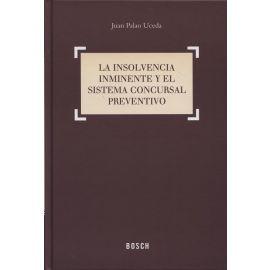 Insolvencia Inminente y el Sistema Concursal Preventivo