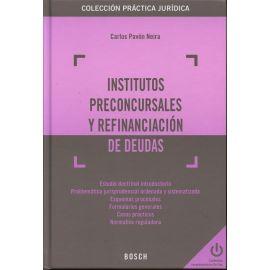 Institutos Preconcursales y Refinanciación de Deudas