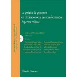 La Política de Pensiones en el Estado Social en Transformación: Aspectos Críticos.