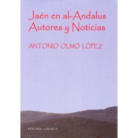 Jaén en Al- Andalus Autores y Noticias