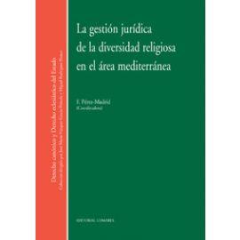 Gestión Jurídica de la Diversidad Religiosa en el Area Mediterránea