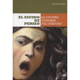 Escudo de Perseo La Cultura Literaria del Derecho.