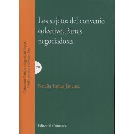 Sujetos del Convenio Colectivo Partes Negociadoras.