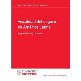 Fiscalidad del Seguro en América Latina.