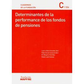 Determinantes de la Performance de los Fondos de Pensiones                                           Cuadernos de la Fundación 226