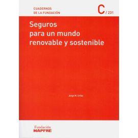 Seguros para un mundo renovable y sostenible
