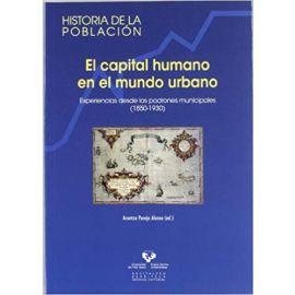 El capital humano en el mundo urbano. Experienicas desde los padrones municipales (1850-1930)