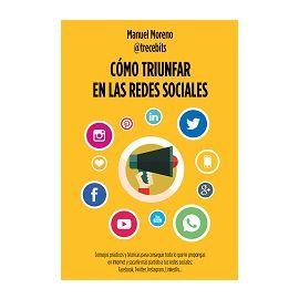 Cómo Triunfan las Redes Sociales