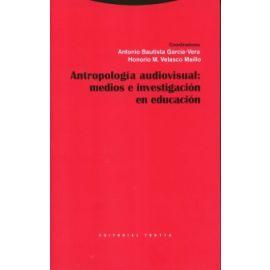 Antropología Audiovisual: Medios e Investigación en Educació