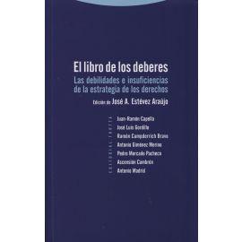 Libro de los Deberes Las Debilidades e Insuficiencias de la Estrategia de los Derechos