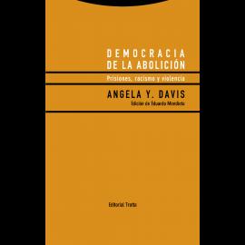 Democracia de la Abolición Prisiones, Racismo y Violencia
