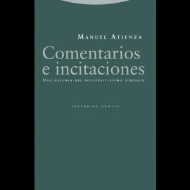 Comentarios e incitaciones. Una defensa del postpositivismo jurídico