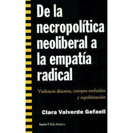 De la necropolítica neoliberal a la empatía radical. Violencia discreta, cuerpos excluidos y repolit
