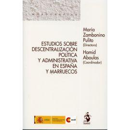 Estudios sobre Descentralización Política y Administrativa en España y Marruecos