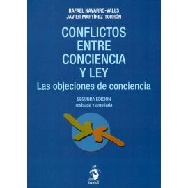 Conflictos entre conciencia y Ley. Las objeciones de conciencia