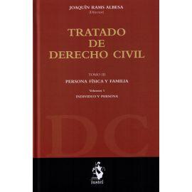 Tratado de Derecho Civil, 03/01. Persona Física y Fámilia. Individuo y Persona