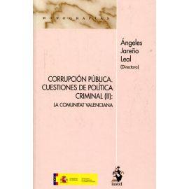Corrupción Pública: Cuestiones de Política Criminal (II)