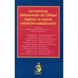 Sentencias Fundamentales del Tribunal Supremo en Materia Contencioso-Administrativa