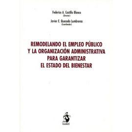 Remodelando el Empleo Público y la Organización Administrativa para Garantizar el Estado del Bienestar